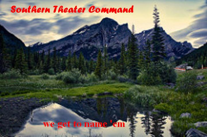 Southern Theater Command - We Get To Name 'em.jpg